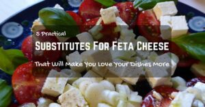 Substitutes For Feta Cheese